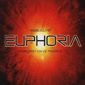'Absolute' Euphoria - Mixed by Dave Pearce