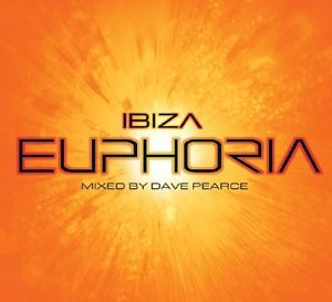 'Ibiza' Euphoria Vol. 3 - Mixed by Dave Pearce