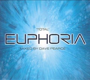 'Total' Euphoria - Mixed by Dave Pearce