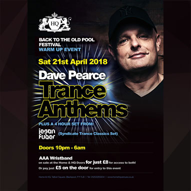 Dave Pearce Trance Anthems at HQ Sat 21st April